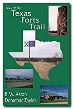 Along the Texas Forts Trail - Paperback