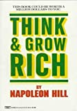 Think and Grow Rich (0449214923) by Napoleon Hill