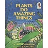 img - for PLANTS DO AMAZING THINGS (Step-Up Books; No. 25) book / textbook / text book