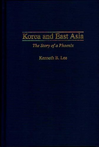 Korea and East Asia: The Story of a Phoenix