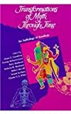 img - for Transformation of Myth Through Time: An Anthology of Readings book / textbook / text book