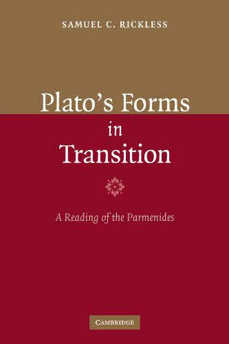 Plato's Forms in Transition: A Reading of the Parmenides
