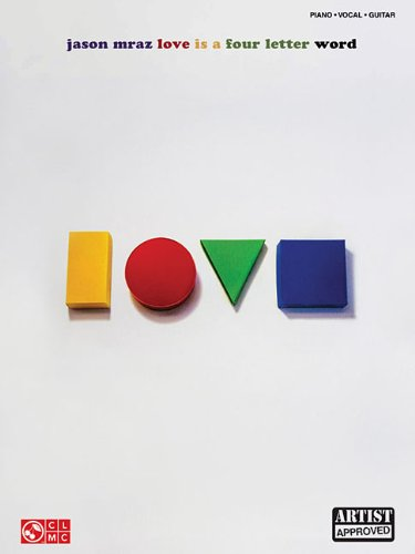 Jason Mraz - Love Is A Four Letter Word (Piano, Vocal, Guitar)
