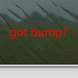 Got Bump? Red Sticker Decal Bass Subwoofer Red Car Window Wall Macbook Notebook Laptop Sticker Decal
