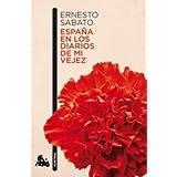 España en los diarios de mi vejez (Booket Austral)
