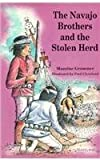 The Navajo Brothers and the Stolen Herd