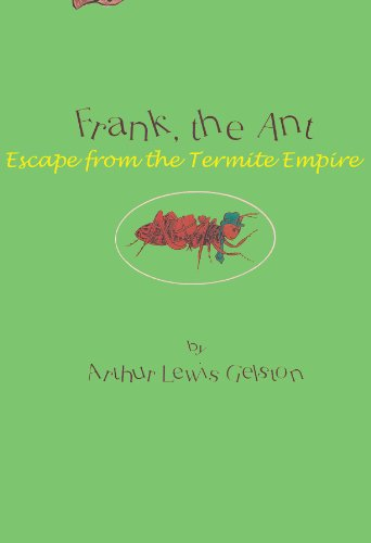 frank-the-ant-escape-from-the-termite-empire-english-edition
