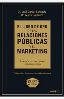 EL LIBRO DE ORO DE LAS RELACIONES PUBLICAS Y EL MARKETING