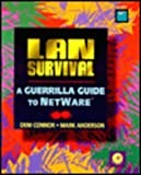 img - for Lan Survival: A Guerilla Guide to Netware book / textbook / text book