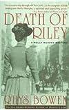 Death of Riley (Molly Murphy Mysteries) (0312989687) by Bowen, Rhys