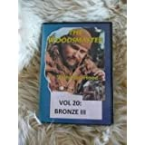 Bronze III - the Final Steps: Woodsmaster Vol. 20 (DVD)by Ron Hood