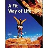 img - for A Fit Way of Life book / textbook / text book