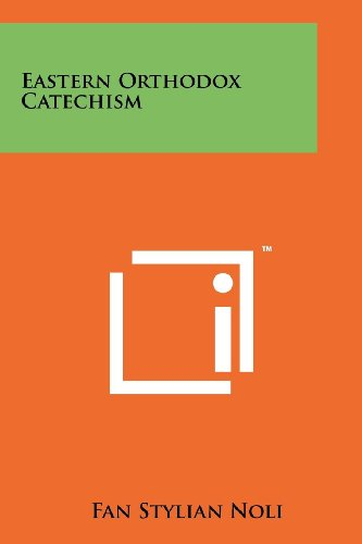 Eastern Orthodox Catechism (Fan Noli compare prices)