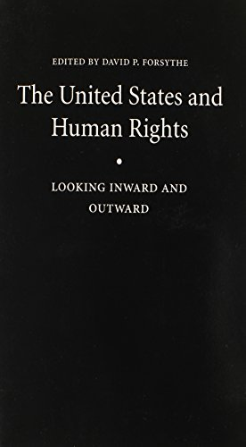 The United States and Human Rights: Looking Inward and Outward (Human Rights in International Perspective)