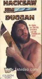 Hacksaw Jim Duggan [VHS]