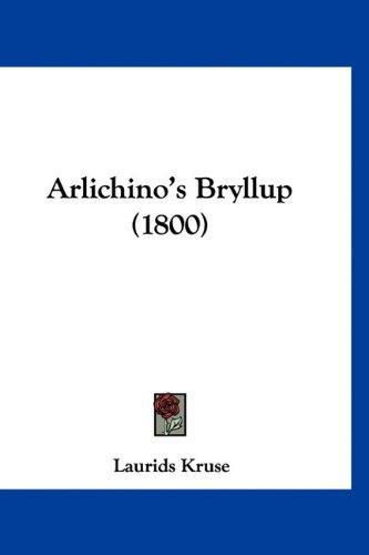 Arlichino's Bryllup (1800)