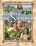 Die Siedler: Aufstieg eines Königreichs - Offizielles Lösungsbuch