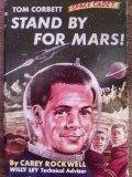 Stand by For Mars! (Tom Corbett Space Cadet)