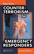 Counter-terrorism for Emergency Responders, 2nd edition.[Hardcover,2006] PDF