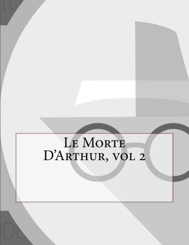 Le Morte D'Arthur, vol 2