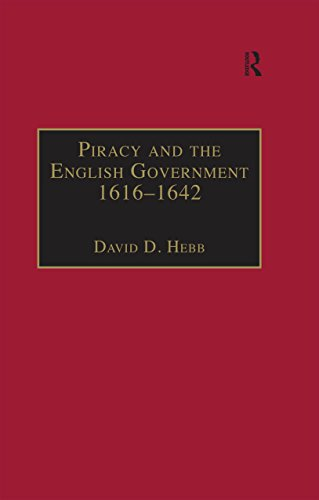 piracy-and-the-english-government-1616-1642-policy-making-under-the-early-stuarts-studies-in-naval-h