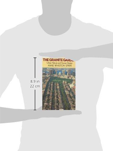 The Granite Garden: Urban Nature And Human Design