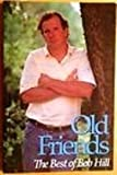 Old Friends: The Best of Bob Hill (0962135283) by Bob Hill