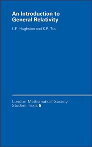 An Introduction to General Relativity (London Mathematical Society Student Texts)