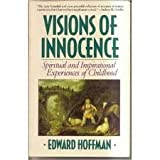 Visions of Innocence (0877736065) by Hoffman, Edward