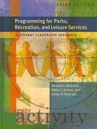 Download ebook Programming for Parks, Recreation, and Leisure Services: A Servant Leadership Approach