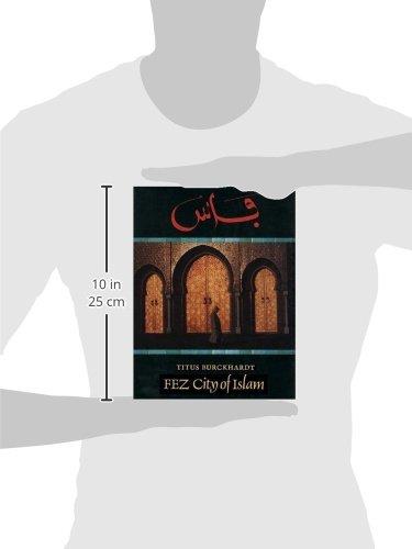 Fez: City of Islam (Islamic Texts Society)