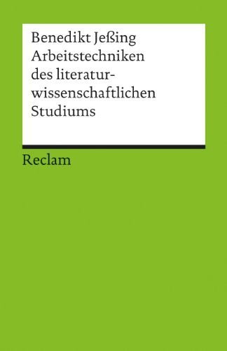 universal-bibliothek-nr-17631-arbeitstechniken-des-literaturwissenschaftlichen-studiums