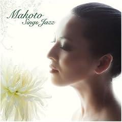 MAKOTO Sings Jazz(���W���P�b�g�d�l)