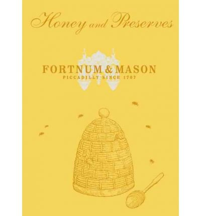-fortnum-mason-honey-and-preserves-fortnum-mason-honey-and-preserves-by-fortnum-mason-author-sep-01-