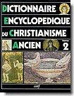 DICTIONNAIRE ENCYCLOPEDIQUE DU CHRIST...