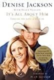 img - for It's All About Him: Finding the Love of My Life [Hardcover] book / textbook / text book