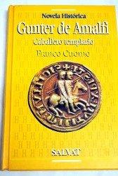Gunter De Amalfi. Caballero Templario