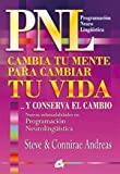 Cambia tu mente para cambiar tu vida / Change your Mind to Change your Life (Spanish Edition) (8484452670) by Andreas, Steve