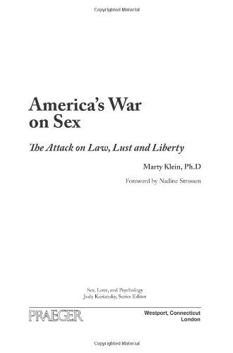 America's War on Sex: The Attack on Law, Lust, and...