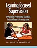 img - for Learning-focused Supervision: Developing Professional Expertise in Standards-driven Systems book / textbook / text book