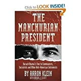 img - for The Manchurian President 1st (first) edition Text Only book / textbook / text book