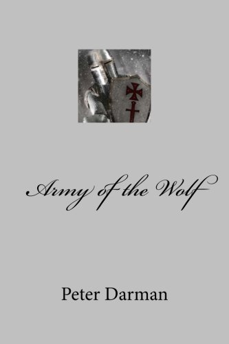 Army of the Wolf (Crusader Chronicles) (Volume 2) (The Sword Brothers compare prices)