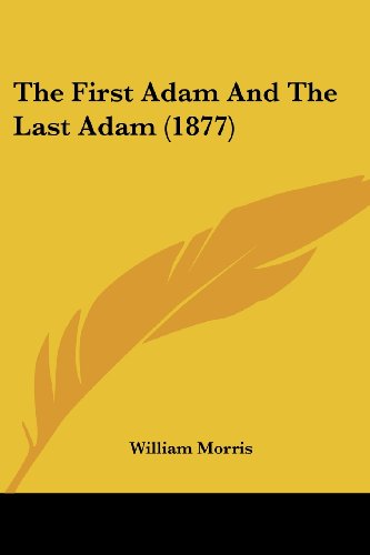 The First Adam and the Last Adam (1877)