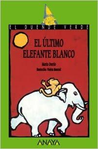 102 el ltimo elefante blanco libros infantiles el - El duende blanco ...