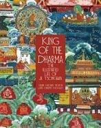König des Dharma: das illustrierte Leben Je Tsongkapas, Lehrer des ersten Dalai Lama