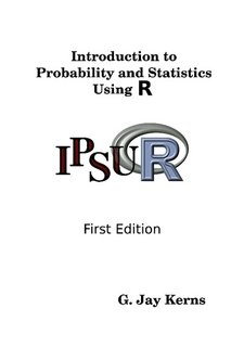 Introduction to Probability and Statistics Using R
