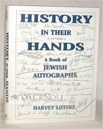 History in Their Hands: A Book of Jewish Autographs
