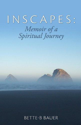 Inscapes: Memoir of a Spiritual Journey