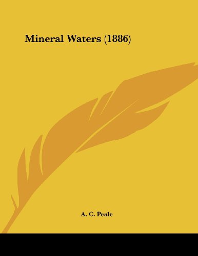 Mineral Waters (1886)