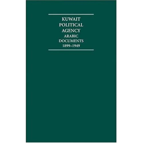 Kuwait-Political-Agency-Set-Arabic-Documents-1899-1949-Edited-by-M-Asser